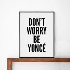 Too dumb? Beyonce New Poster typography art wall decor mottos by sinansaydik, $14.00