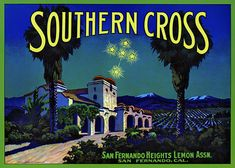 This fruit crate label was used on Southern Cross Lemons, c. 1930s: 'Southern Cross. San Fernando Heights Lemon Assn. San Fernando, Cal.' Crate labels were a frequent means of marketing fruit and vege