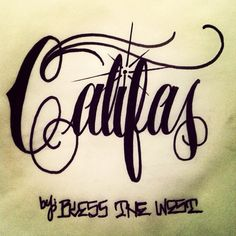 Califas Q no! Brown Pride, Cali Style, Chicano Art, Z Arts, How To Apologize, California Love, Tattoo Fonts, Street Art, Low Rider