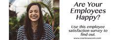 http://courteouscom.com/blog/employee-satisfaction-survey  #employeesatisfaction #survey #happy #businessadvice