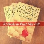 Fall Book List from Lauren Conrad...some good feminist picks