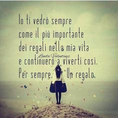 Bff Quotes, Wall Quotes, Words Quotes, Love Quotes, Inspirational Quotes, Italian Phrases, Italian Quotes, Beautiful Mind, Beautiful Things