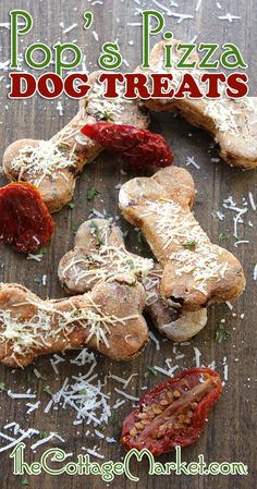 Pop's Pizza Homemade Dog Treats If you are having a DOGGIE Birthday Party...try giving these in their take-home doggie bag!!! They will be howling with joy!