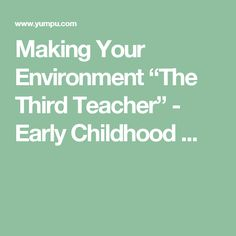 on materials in art and art therapy essay by nona orbach you are making your environment ldquothe third teacherrdquo early childhood