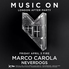 Music On London After Party @ Fire, London, UK