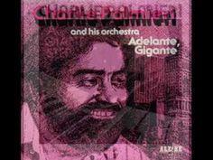 """Bronx Pachanga"" - Charlie Palmieri"