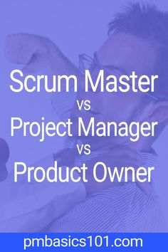 Scrum Master vs Project Manager vs Product Owner Who is who What are the responsibilities of a Scrum Master How a Scrum Master can work with a Project Manager Is there a. Project Management Certification, Program Management, Time Management Tips, Business Management, Design Management, Project Management Templates, Agile Software Development, Software Testing, 6 Sigma