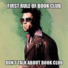 The first rule of book club...