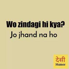 Goo n find girl to listen i love u Pakka Funny Quotes In Hindi, Funny Attitude Quotes, Desi Quotes, Stupid Quotes, Funny True Quotes, Crazy Quotes, Badass Quotes, Sarcastic Quotes, Shayari Funny