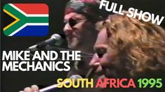 Mike & The Mechanics | SOUTH AFRICA | FULL SHOW 1995 | Mike Rutherford (...
