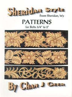 leather belt patterns | Leather Patterns: Sheridan Style - Patterns for Belts by Chan Geer