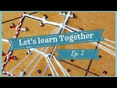 LET'S LEARN TOGETHER - EP. 2 - YouTube