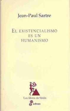 El existencialismo es un humanismo, J.P. Sartre (descargar) : Libros Colgados