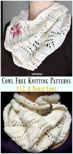 Ideas Knitting Cowl Patterns Free Lace For 2019 Poncho Knitting Patterns, Knitting Designs, Crochet Patterns, Free Knitting Patterns For Women, Scarf Patterns, Baby Knitting, Knit Cowl, Knitted Cowls, Crochet Hats