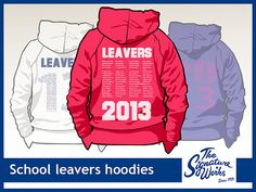 School leavers hoodie ideas. Follow us for more design ideas. Call us to order yours.