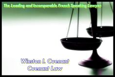 The Leading and Incomparable French Speaking Lawyer http://wcuenantlaw.blogspot.com/2013/07/the-leading-and-incomparable-french.html http://cuenantlaw.com/attorney-profiles/