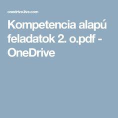Kompetencia alapú feladatok 2. o.pdf - OneDrive Grammar, Pdf, Education, Math, Math Resources, Teaching, Training, Educational Illustrations, Early Math