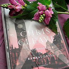 Kirja vieköön!: #Chris Cleave #Sodassa ja rakkaudessa #Gummerus #Ei minun tarinani. Books, Livros, Book, Livres, Libros, Libri