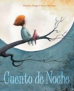 Cuento a la vista - El blog de los cuentos infantiles: Avistamos cuento: Cuento de noche