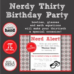 Celebrate your inner nerd as you ring in the big 3-0 with this Nerdy Thirty Party  Theme! Here are some fun ideas to make it happen...