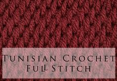 Crochet Me Lovely — Tunisian Crochet Full Stitch