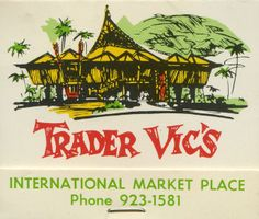 wish i could travel back in time to see this…. Trader Vic's