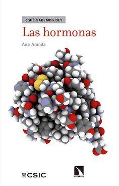 Aranda, Ana. Las Hormonas.Madrid : CSIC : Los Libros de la Catarata, 2015 Cgi, Sprinkles, Madrid, Endocrine System, Tejidos