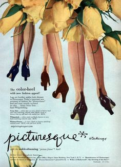 Picturesque 1951-  The trick was keeping the seam straight up the back of your leg.