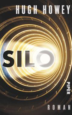 Rezension zu 'Silo' von Hugh Howey.