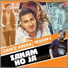 Sanam Ho Ja Remix - Dance Arena Season 2 Mp3 Song Free Download in 128 Kbps, 320 Kbps Quality from Pagal World. Download SongsPK Bollywood Movie Sanam Ho Ja Remix - Dance Arena Season 2 Mp3 Song, Mr-Jatt Mp3 Songs.
