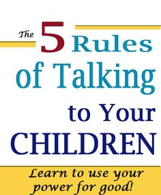 Parents: Know your own Power! Helpful rules for kids of all ages