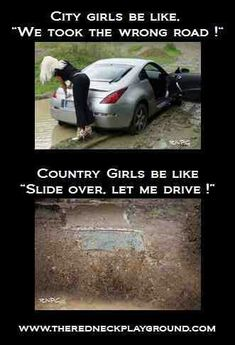 Hahahaha for real. Let's show the city girls how it's done down south lol Real Country Girls, Country Girl Life, Country Girl Quotes, Cute N Country, Country Strong, Southern Girl Quotes, Country Sayings, Country Girl Problems, City Girl Quotes