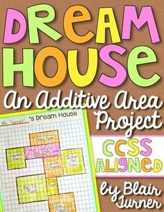 Dream House: An Additive Area Project (Common Core FREEBIE!) Fifth Grade Math, Grade 3, Third Grade, Fourth Grade, Math School, My Dream House, Fun House, Project Rubric, Geometry Activities