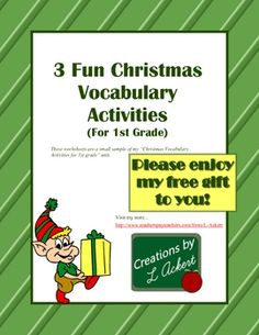 My gift to you! Download my FREE Christmas Vocabulary Activities for 1st grade. This download includes 3 colorful holiday worksheets from one of my...