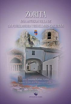 BIBLIOTECA VIRTUAL EXTREMEÑA - La cultura de Extremadura en la red: Zorita. Una antigua villa de la penillanura trujil...