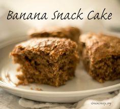 Yummy Banana Snack Cake | Grain Crazy