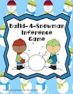Use this activity to facilitate development of your students' inference skills.  Game provides 25 different winter scenario cards.  Students are motivated by the chance to be the first to Build-A-Snowman.  Have fun and feel free to check out my store, where all of my downloads are free!