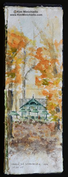www.kimminichiello.com Cafe in the Luxembourg Gardens #WatercolorSketch #PleinAir #Paris #LuxembourgGarden #travel #Fall