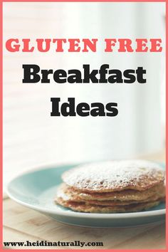 Get the top gluten free recipes for the gluten free Mama who is out of breakfast ideas. Check out these healthy breakfast ideas that are quick and easy.