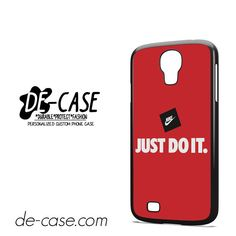 Nike Just Do It DEAL-7852 Samsung Phonecase Cover For Samsung Galaxy S4 / S4 Mini