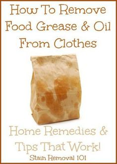 How to remove grease from clothes, like when you accidentally drip some oily food on yourself. This home remedy is so easy! {on Stain Removal 101}