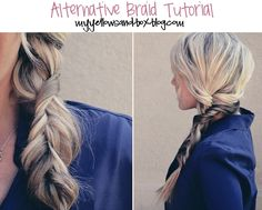 The Alternative Braid. This is super cool and very different. Love!