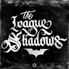 The League of Shadows - Batman day