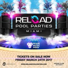 <p>Reload Pool Parties, Miami's wildest and sexiest International Electronic Dance Music Daytime Pool Party at The Shore Club South Beach is back for its 4th annual Miami Music Week. Sun, fun, sexiness, and the hottest international EDM talent pool side. <br><br>Over 7500 beautiful party people have flocked to our pool side events and the numbers keep rising, so grab your tickets now and let the MMW 2017 countdown begin!</p><p>Lineup TBA ~</...
