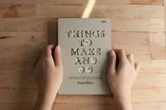 Things to Make and Do / Book Design
