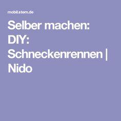 Selber machen: DIY: Schneckenrennen | Nido