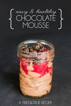 This super Easy & Healthy Chocolate Mousse is made with just three ingredients!