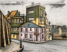 Bernard Buffet - The Pink House in Montmartre, 1989 Montmartre Paris, Pont Paris, Tour Eiffel, Great Philosophers, Visit France, Expositions, Art Moderne, City Art, French Art