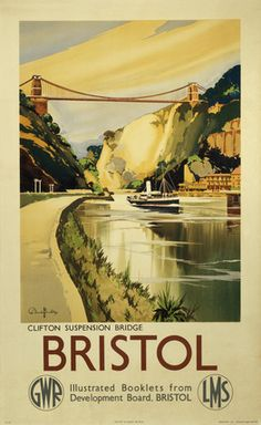 England - Bristol - Vintage Travel Poster - GWR / LMS Artwork by Claude Buckle. Bristol borders the counties of Somerset and Gloucestershire, with the historic cities of Bath and Gloucester to the south east and the north respectively. Posters Uk, Train Posters, Railway Posters, Cool Posters, British Travel, National Railway Museum, Retro Poster, Poster Poster, Advertising Poster