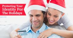 The #holidays are just about upon us and while you are thinking about #Christmas cheer and spending time with family, identity thieves are on the lookout for your personal information.  #Identitytheftcases hit their annual peak during the holidays, because most consumers are more concerned with getting their holiday to-do list done; rather than protecting their identity.
